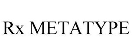 RX METATYPE