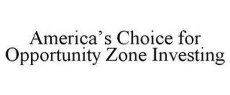 AMERICA'S CHOICE FOR OPPORTUNITY ZONE INVESTING