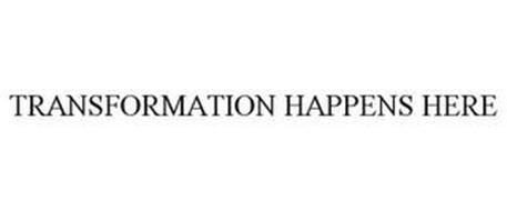 TRANSFORMATION HAPPENS HERE
