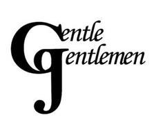 GENTLE GENTLEMEN