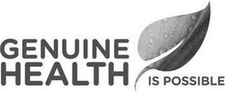 GENUINE HEALTH IS POSSIBLE