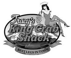 TRACY'S KING CRAB SHACK BEST LEGS IN TOWN
