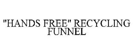 """""""HANDS FREE"""" RECYCLING FUNNEL"""