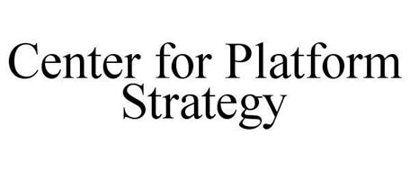 CENTER FOR PLATFORM STRATEGY