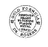 DR. ROGERS GOLD FORMULA REMOVES HEART BLOCKING PLAQUE METAL ORAL KS