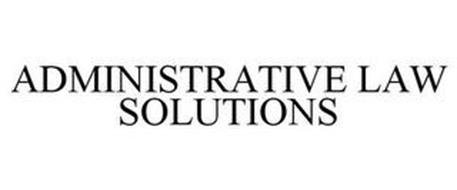 ADMINISTRATIVE LAW SOLUTIONS
