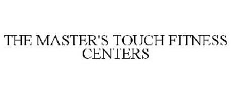 THE MASTER'S TOUCH FITNESS CENTERS