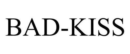 BAD-KISS