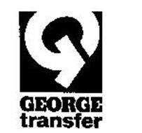 G GEORGE TRANSFER