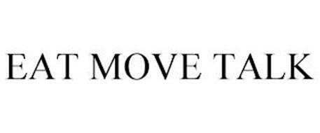 EAT MOVE TALK