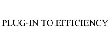 PLUG-IN TO EFFICIENCY