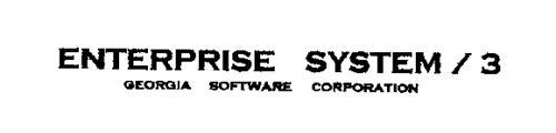 ENTERPRISE SYSTEM / 3 GEORGIA SOFTWARE CORPORATION