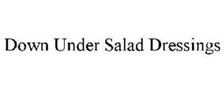 DOWN UNDER SALAD DRESSINGS