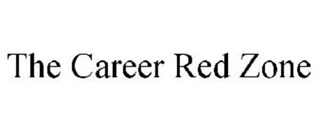 THE CAREER RED ZONE
