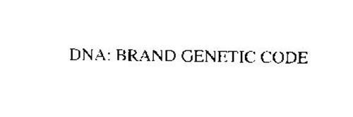 DNA: BRAND GENETIC CODE