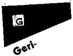 G GERI-