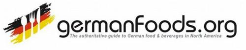GERMANFOODS.ORG THE AUTHORITATIVE GUIDE TO GERMAN FOOD & BEVERAGES IN NORTH AMERICA