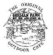 THE ORIGINAL OUTDOOR CAFE GERMAN PARK EST. 1938 ANN ARBOR, MI.