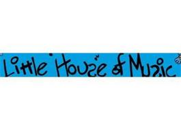 LITTLE HOUSE OF MUSIC