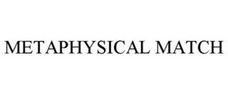 METAPHYSICAL MATCH