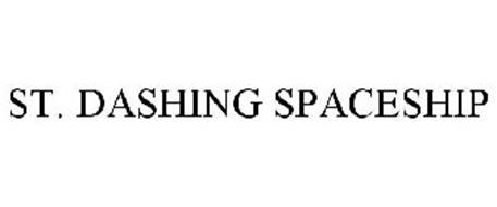 ST. DASHING SPACESHIP