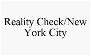 REALITY CHECK/NEW YORK CITY