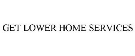 GET LOWER HOME SERVICES