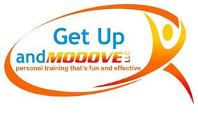 GET UP AND MOOOVE LLC PERSONAL TRAINING THAT'S FUN AND EFFECTIVE