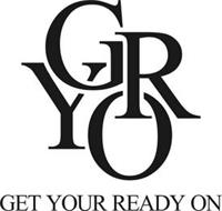 GYRO GET YOUR READY ON