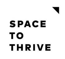 SPACE TO THRIVE