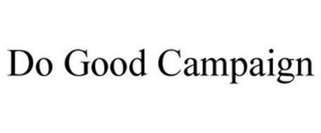 DO GOOD CAMPAIGN