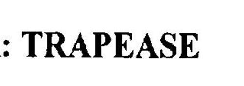 TRAPEASE