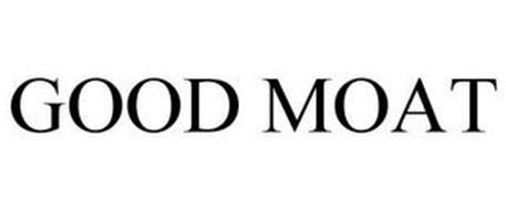 GOOD MOAT