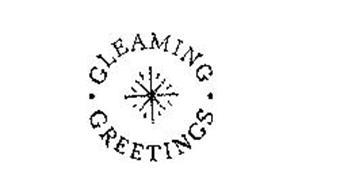 GLEAMING GREETINGS