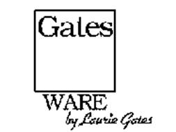 GATES WARE BY LAURIE GATES