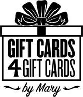 GIFT CARDS 4 GIFT CARDS BY MARY