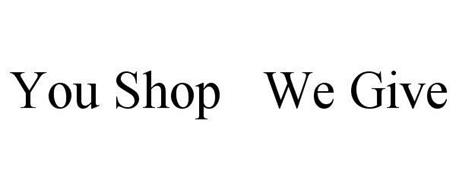 YOU SHOP WE GIVE