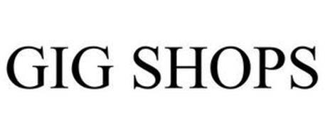 GIG SHOPS