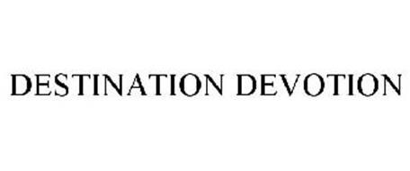 DESTINATION DEVOTION