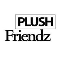 PLUSH FRIENDZ