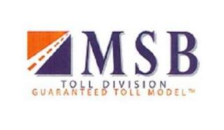 M S B TOLL DIVISION GUARANTEED TOLL MODEL