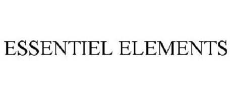ESSENTIEL ELEMENTS