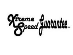 XTREME SPEED GUARANTEE