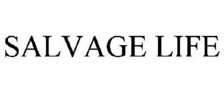 SALVAGE LIFE