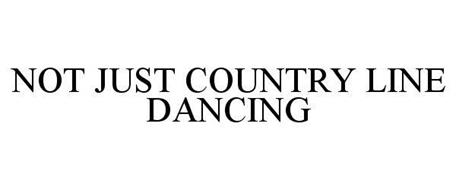 NOT JUST COUNTRY LINE DANCING