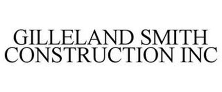 GILLELAND SMITH CONSTRUCTION INC