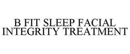 B FIT SLEEP FACIAL INTEGRITY TREATMENT