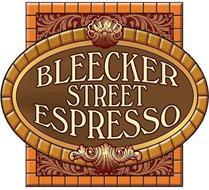 BLEECKER STREET ESPRESSO
