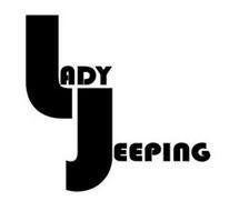 LADY JEEPING