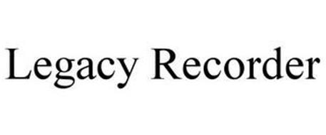 LEGACY RECORDER